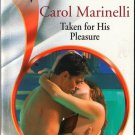 Taken For His Pleasure by Carol Marinelli Harlequin Presents Novel Book 0373125666