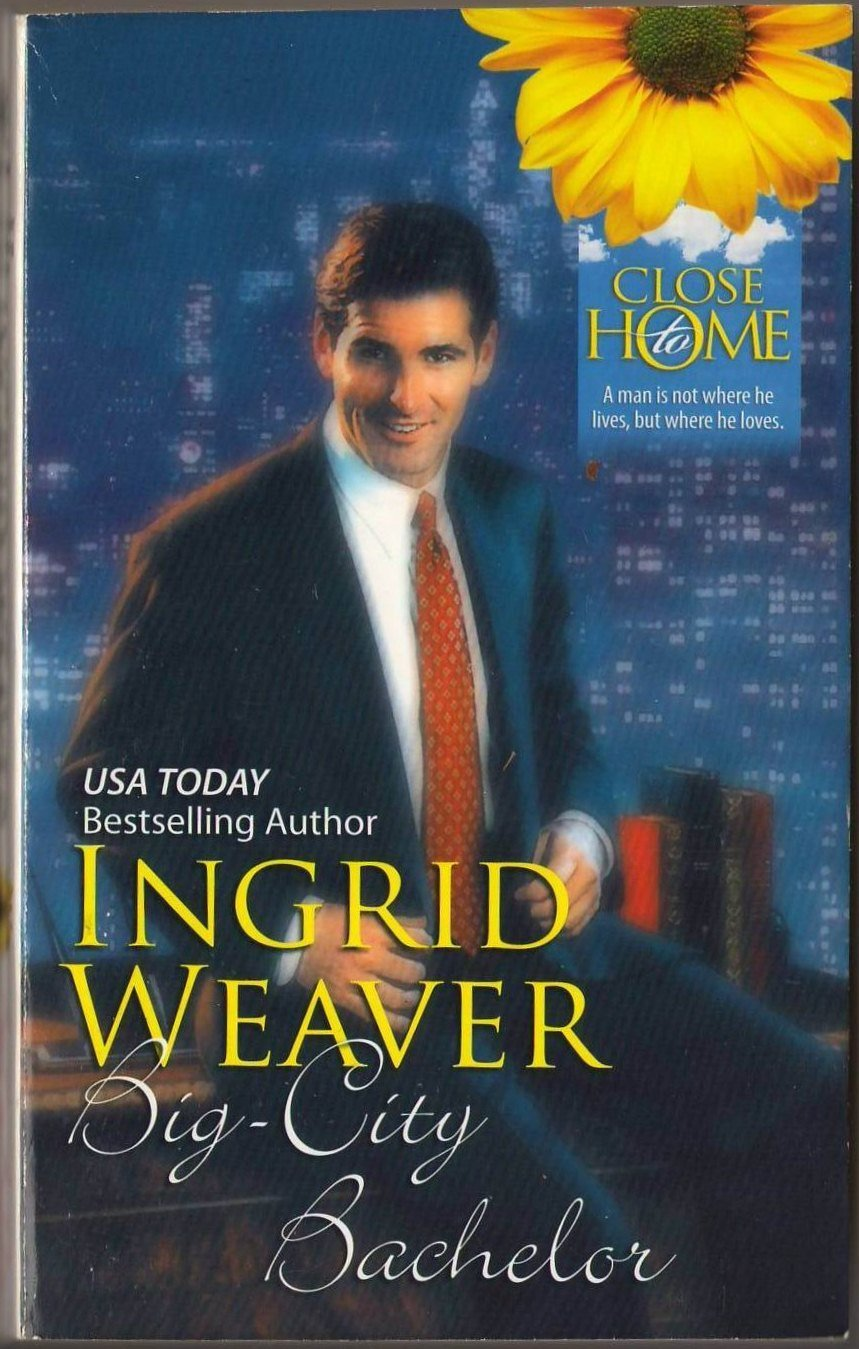 Big-City Bachelor by Ingrid Weaver Harlequin Fiction Romance Novel Book 0373361335