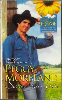 Seven Years Itch by Peggy Moreland Harlequin Fiction Love Romance Novel Book 0373361165