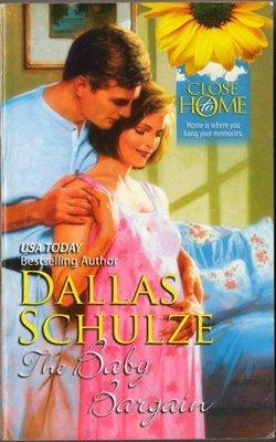 The Baby Bargain by Dallas Schulze Harlequin Fiction Love Romance Novel Book 0373361092