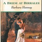 A Bride At Birralee by Barbara Hannay Harlequin Romance Love Novel Book 0373037864