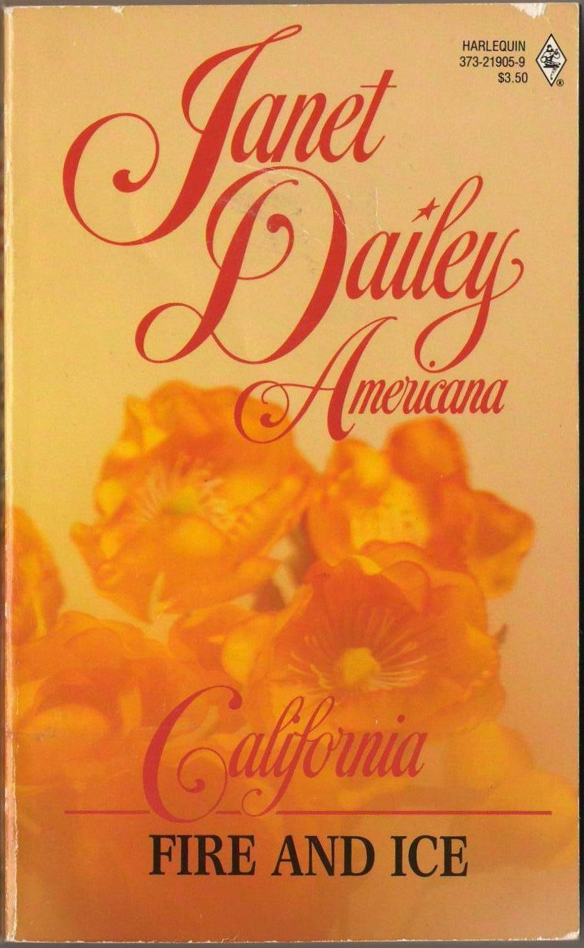 California: Fire And Ice by Janet Dailey Harlequin Americana Romance Novel Book