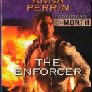 The Enforcer by Anna Perrin Harlequin Intrigue Bodyguard Novel Book 0373694520