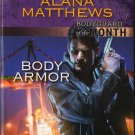 Body Armor by Alana Matthews Bodyguard Harlequin Intrique Novel Book 0373695063