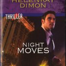 Night Moves by Helenkay Dimon Harlequin Intrigue Thriller Novel Book 0373694814