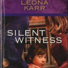 Silent Witness by Leona Karr Harlequin Intrigue Fiction Fantasy Novel Book 0373693230