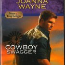 Cowboy Swagger by Joanna Wayne Harlequin Intrigue Fiction Novel Book Love 0373694954