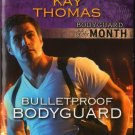 Bulletproof Bodyguard by Kay Thomas Fantasy Undercover Harlequin Intrigue Love Novel Book 0373694644