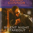 Silent Night Stakeout by Kerry Connor Harlequin Intrigue Paperback Fantasy Novel Book 0373695039