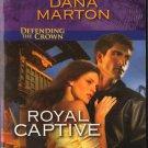 Royal Captive by Dana Marton Fiction Fantasy Romance Suspense Love Harlequin Intrigue Novel Book
