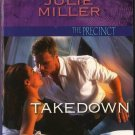 Takedown by Julie Miller The Precinct Harleque Intrigue Fiction Romance Novel Book