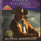 Alpha Warrior by Aimee Thurlo Harlequin Intrigue Fiction Romance Love Novel Book