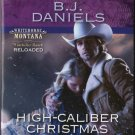 High-Caliber Christmas by B.J. Daniels Harlequin Intrigue Romantic Suspense Book