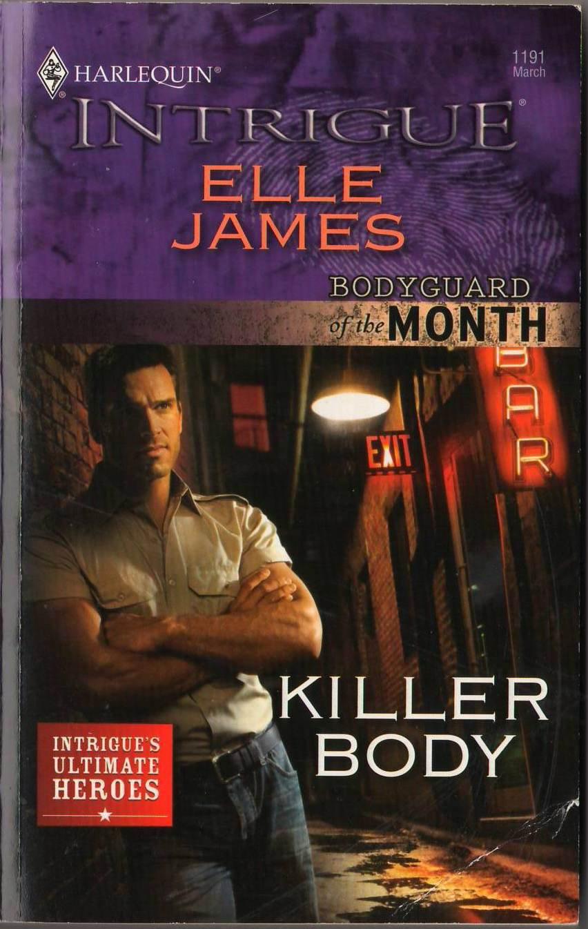Killer Body by Elle James Harlequin Intrigue Bodyguard Fiction Love Novel Book