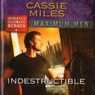 Indestructible by Cassie Miles Maximum Men Harlequin Intrigue Fiction Love Novel Book