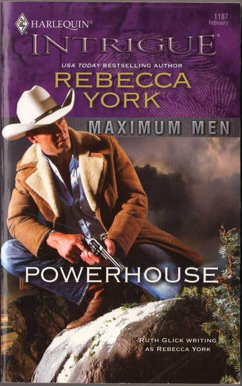 Powerhouse by Rebecca York Maximum Men Harlequin Intrigue Fiction Novel Book