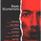 Mass Murderers by The Editors Of Time-Life Books True Crime Case Studies Hardcover Days of Rage