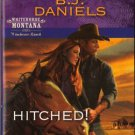 Hitched! by B.J. Daniels Harlequin Intrigue Winchester Ranch Romance Novel Book