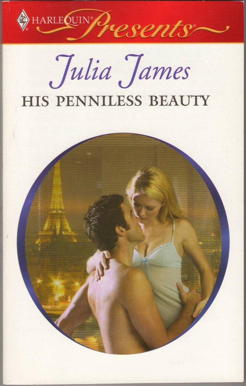 His Penniless Beauty by Julia James Romance Love Novel Book Fiction Fantasy Harlequin Presents
