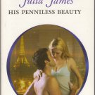 His Penniless Beauty by Julia James Romance Love Novel Book Fiction Fantasy Harlequin Presents