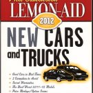 Lemon-Aid New Cars and Trucks 2012 by Phil Edmonston Carmakers to Avoid Book