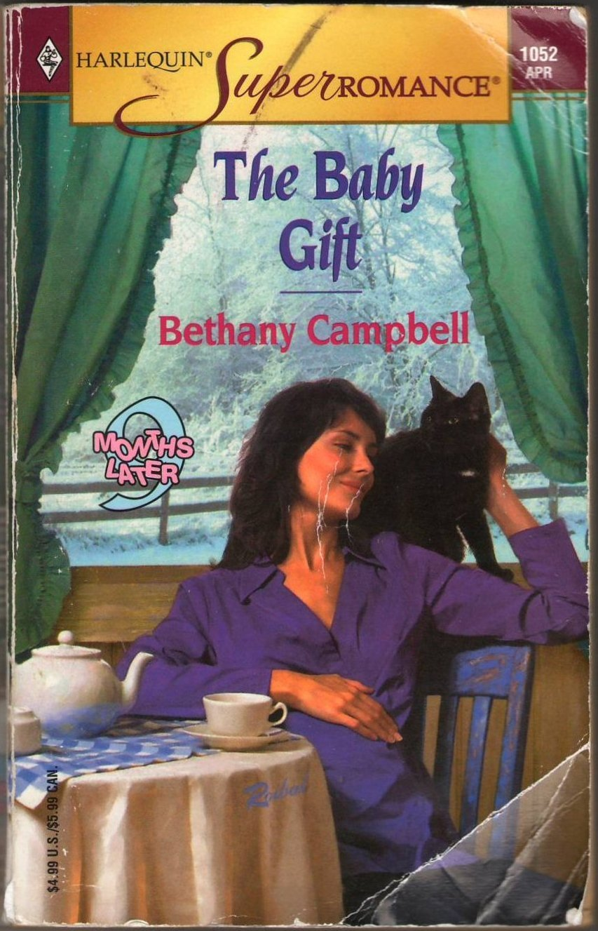The Baby Gift by Bethany Campbell Harlequin SuperRomance Fiction Fantasy Love Novel Book