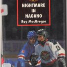 Nightmare In Nagano by Roy MacGregor Olympics Hockey The Screech Owls Series Paperback Book