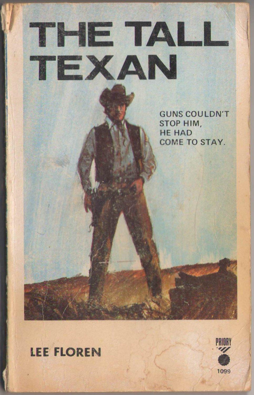 The Tall Texan by Lee Floren #1099
