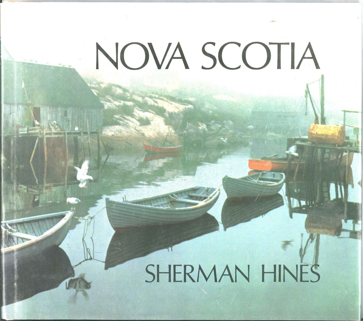 Nova Scotia Photographs by Sherman Hines Hardcover Fourth Printing 1984 SMC