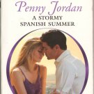 A Stormy Spanish Summer by Penny Jordan