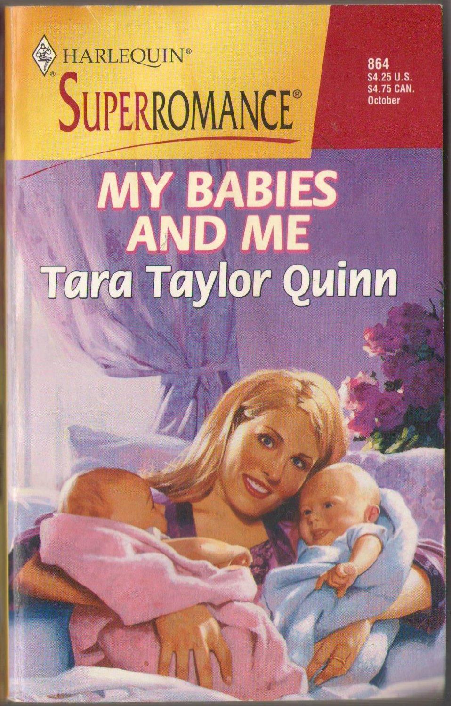 My Babies And Me by Tara Taylor Quinn SMC