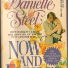 Now And Forever by Danielle Steel SMC