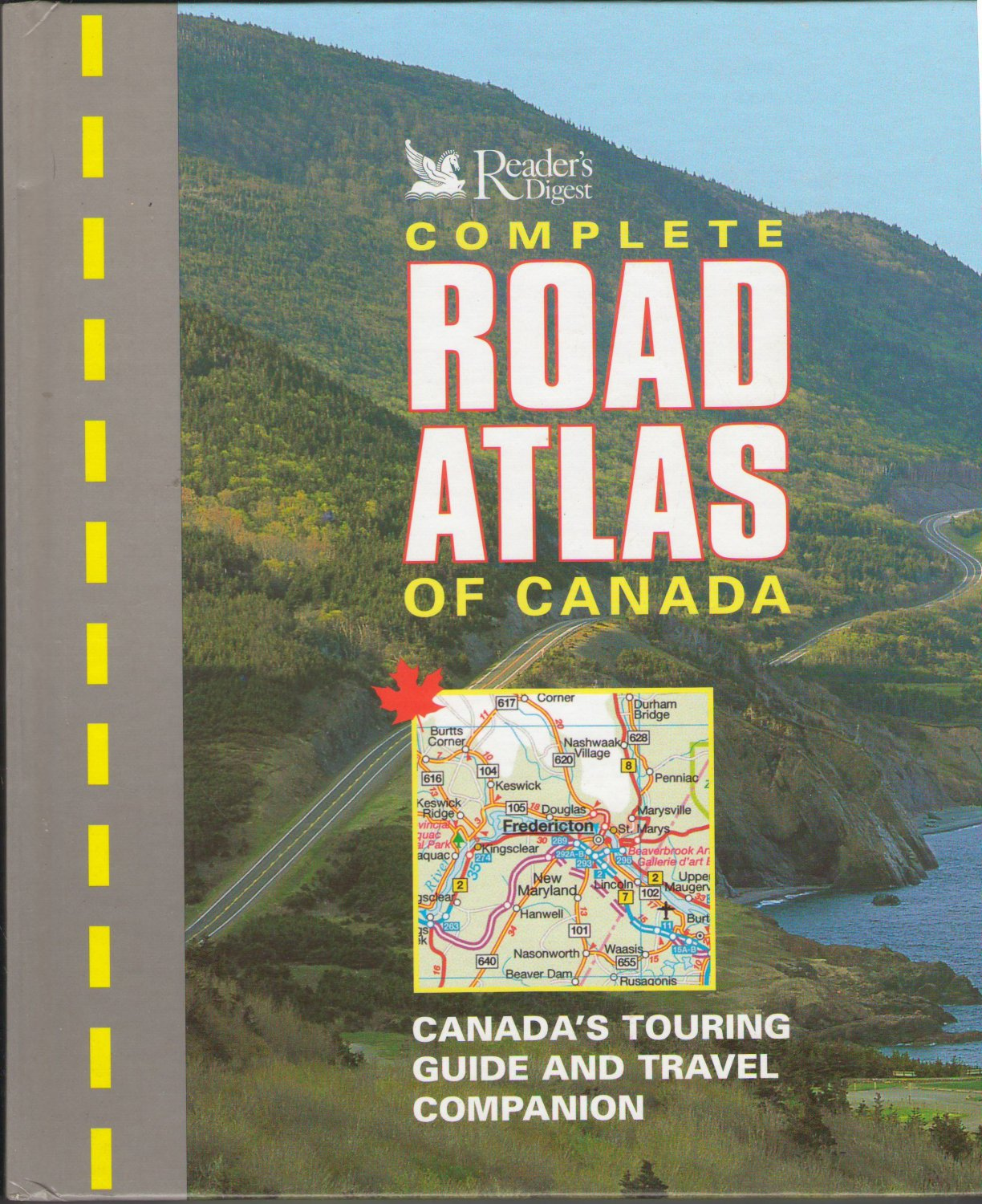 Complete Road Atlas Of Canada SMC Canada's Touring Guide And Travel Companion