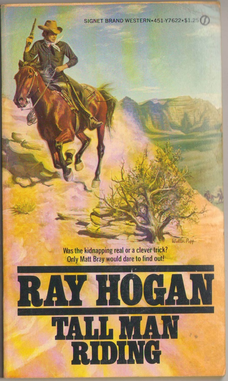 Tall Man Riding by Ray Hogan 1977 SMC
