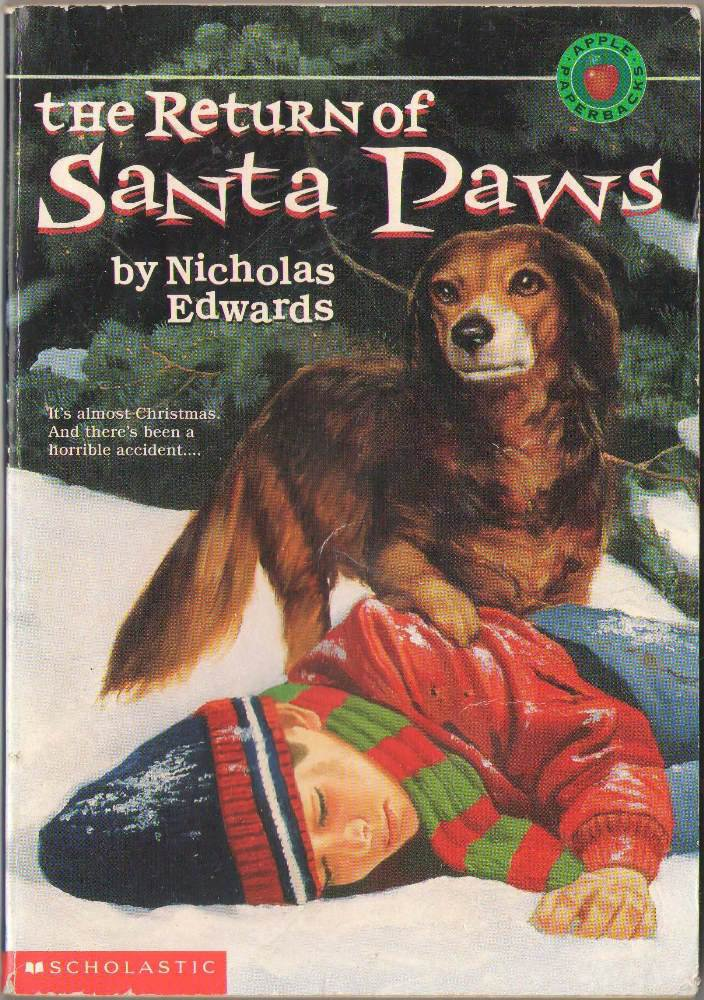 The Return of Santa Paws by Nicholas Edwards RL4 008-012 Paperback Book SMC