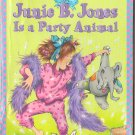 Junie B. Jones Is A Party Animal by Barbara Park SMC