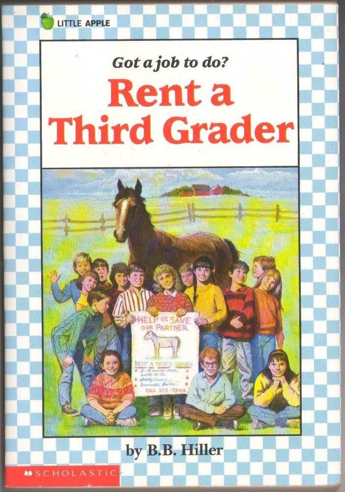 Rent A Third Grader by B. B. Hiller Got A Job To Do? SMC