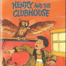 Henry And The Clubhouse by Beverly Cleary SMC