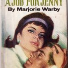 A Job For Jenny by Marjorie Warby Novel Book #90 20/4/64 SMC
