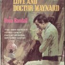 Love And Doctor Maynard by Rona Randall #604 1970 SMC
