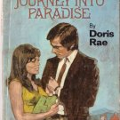 Journey Into Paradise by Doris Rae #697 1971 SMC