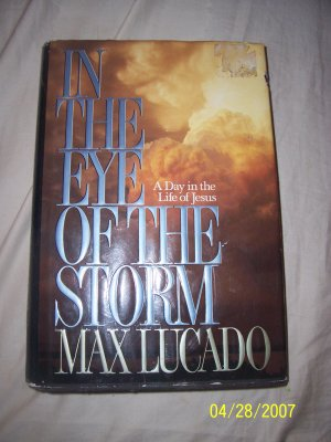 In the Eye of the Storm by Max Lucado  Free Shipping