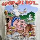 Funny T Shirt You know Youre a good Ol Boy when....... Hogs