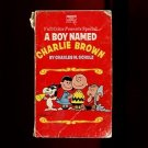 A BOY NAMED CHARLIE BROWN by Charles M. Schulz /FULL COLOR PEANUTS SPECIAL /1st