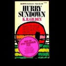 HURRY SUNDOWN by K.B. Gilden /GEORGIA IN THE 1940s /RACE RELATIONS /KKK /1st Ed.