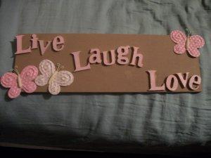 """Live"" ""Laugh"" ""Love"" Decorative Sign"