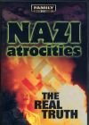 Nazi Atrocities-The Real Truth