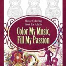 Adult Coloring Book My Music Print it Yourself Stress Relief FREE PDF SHIPPING