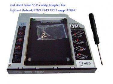 2nd Hard Drive SSD Caddy Adapter for Fujitsu Lifebook E753 E743 E733 swap UJ8B2