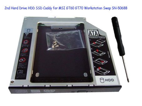 2nd Hard Drive HDD SSD Caddy for MSI GT60 GT70 Workstation Swap SN-506BB